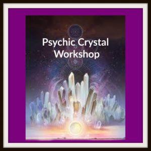 Psychic Crystal Workshop